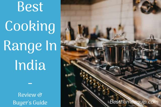 best cooking range in india
