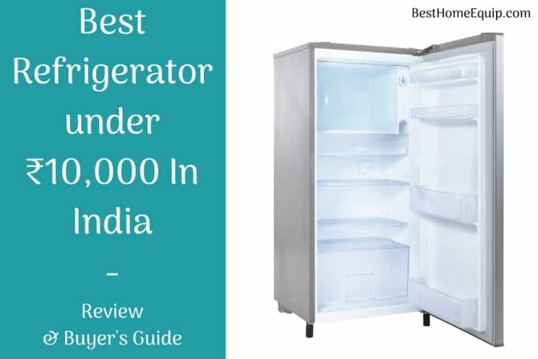 Best Refrigerator Under 10000 In India Review